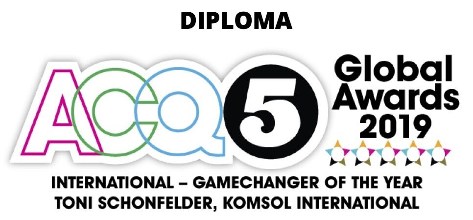 Award Toni Schonfelder Diplom ACQ5 international Gamechanger KOMSOL GROUP
